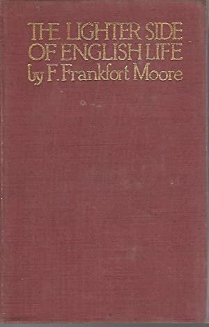 The Lighter Side of English Life: Moore, F. Frankfort