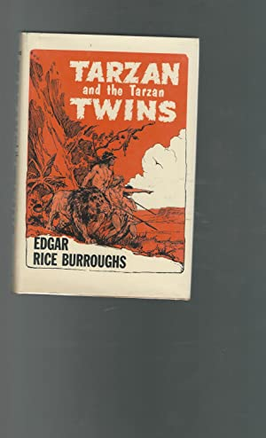 Tarzan and the Tarzan Twins: Burroughs, Edgar Rice