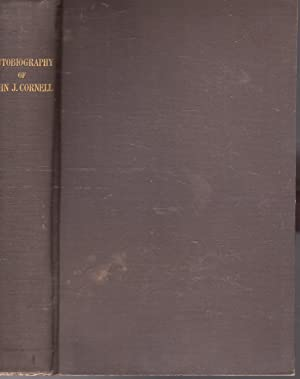 Autobiography of John J. Cornell, Containing an Account of His Religious Experiences and Travels in...