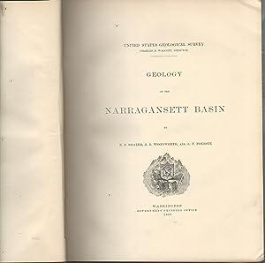 Geology of the Narragansett Basin (U.S. Geological Survey. Monograph 33.: Shaler, N. S.; Woodworth,...