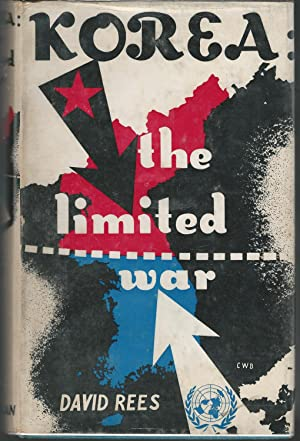 Korea: The Limited War: Rees, David ed