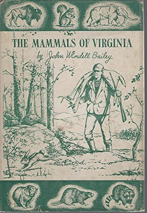 The Mammals of Virginia [Signed and Inscribed: Bailey, John Wendell