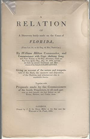 A Relation of a Discovery made on the Coast of Florida, (From Lat. 31 to 33 Deg. 45 Min. North-Lat....