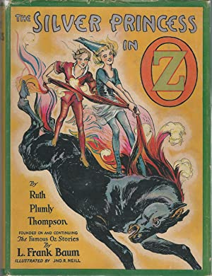 The Silver Princess in Oz: Baum, L. Frank) Thompson, Ruth Plumly