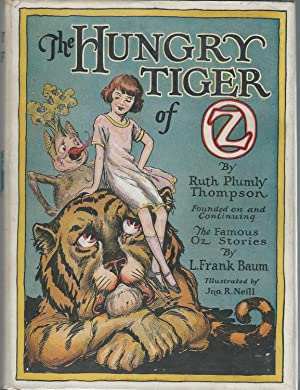 The Hungry Tiger of Oz: Baum, L. Frank) Thompson, Ruth Plumly