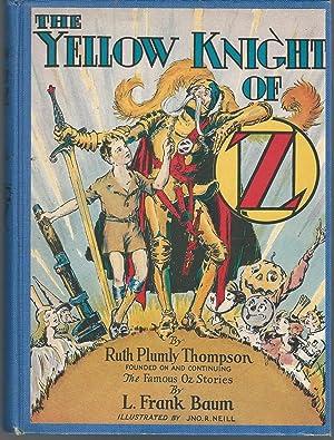 The Yellow Knight of Oz: Baum, L. Frank) Thompson, Ruth Plumly