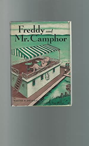 Freddy and Mr. Camphor [First Edition, First Printing]: Brooks, Walter R. (Walter Rollin
