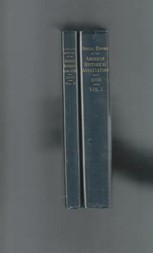 Annual Report of the American Historical Association for the Year 1900 (2 Volumes): Barker, E ed) ...