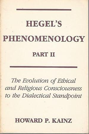 Hegel's Phenomenology Part II: The Evolution of: Hegel, Georg Wilhelm