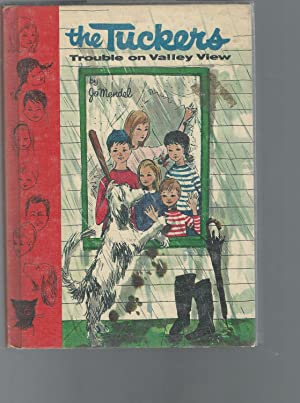 The Tuckers: Trouble on Valley View (#4: Mendel, Jo
