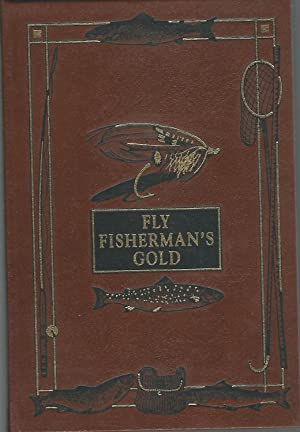 Pleasures of Angling with Rod and Reel for Trout and Salmon (FLY FISHERMAN'S GOLD Library): ...