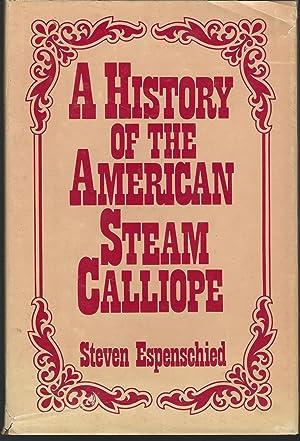 A History of the American Steam Calliope: Espenschied, Steven