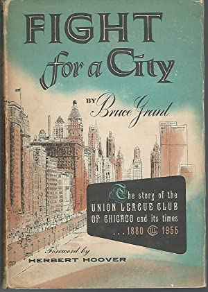 Fight for a City: The Story of: Grant, Bruce