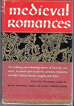 Medieval Romances: Loomis, Roger Sherman