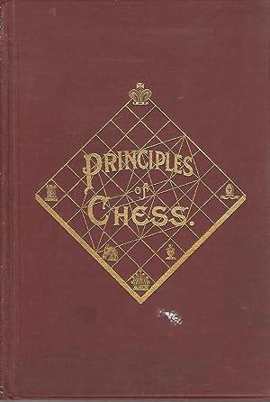 The Principles of Chess The Principles of: Mason, James