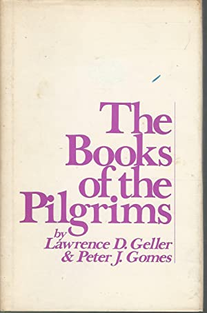 The Books of the Pilgrims (Garland Reference: Geller, L.D. (Lawrence