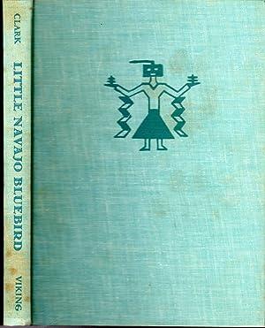 Little Navajo Bluebird: Clark, Ann Nolan
