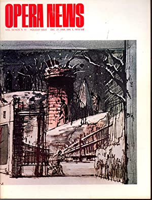 Opera News: Volume 34, No. 9,10; December 27, January 3, 1970: Merkling, Frank (editor)