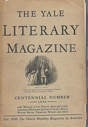 The Yale Literary Magazine: Volume CI, No.6; February, 1936, Centennial Number: unknown Editor