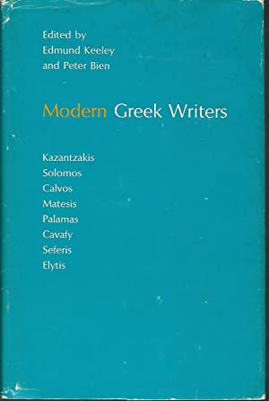 Modern Greek Writers: Solomos, Calvos, Matesis, Palamas, Cavafy, Kazantzakis, Seferis, Elytis (...