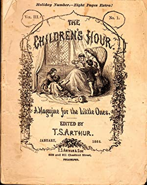 The Children's Hour, A Magazine for the Little Ones: Volume III, No. 1: January, 1868: Arthur, ...