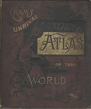 Cram's Unrivaled Family Atlas of the World: Cram, George F. Co