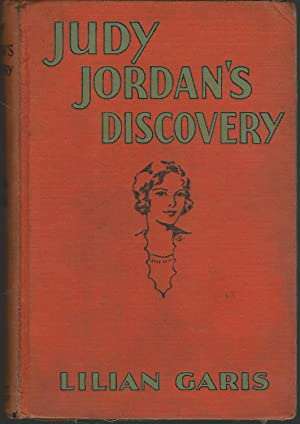Judy Jordan's Discovery (Judy Jordan Series, #2): Garis, Lilian