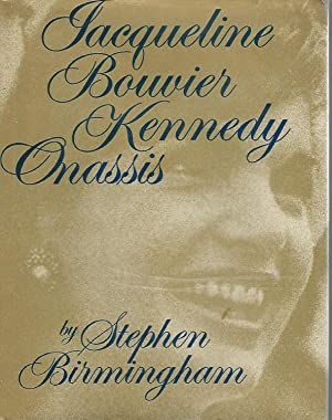 Jacqueline Bouvier Kennedy Onassis [Signed & Inscribed By Author]: Onassis, Jacqueline Kennedy)...