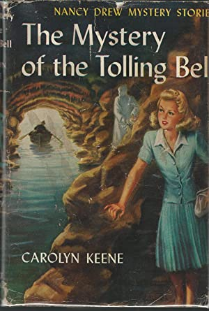 Nancy Drew #23: Mystery of the Tolling Bell: Keene, Carolyn