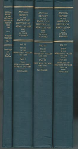 Annual Report of the American Historical Association for the Year 1945 (4 Volumes, complete): ...