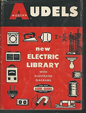 Audels New Electric Library Volume I: Graham, Frank D