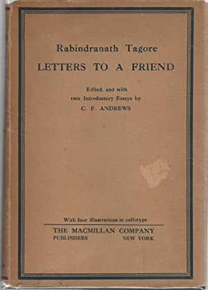 Letters to a Friend: Tagore, Rabindranath) Andrews,