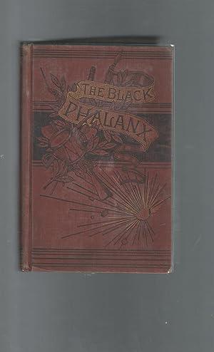 The Black Phalanx; A History of the: Wilson, Joseph T.