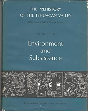 The Prehistory of the Tehuacan Valley (Mexico) : Environment and Subsistence, Volume One (I): ...