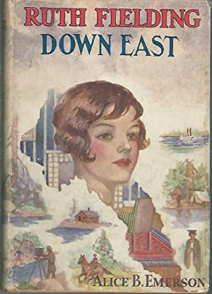 Ruth Fielding Down East; Or, the Hermit: Emerson, Alice B