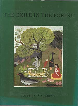 The Exile in the Forest (Lalit Kala Series of Indian Aet: Ohri, Vishwa Chander