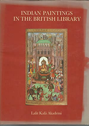Indian Paintings In The British Library (Lalit Kala Series of Indian Aet): Losty, J.P.