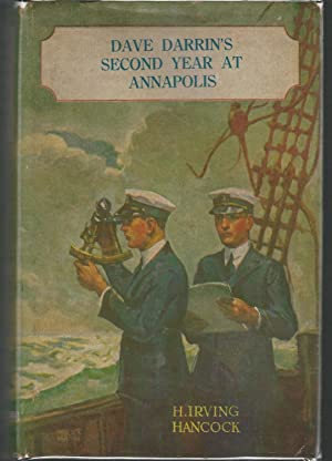 """Dave Darrin's Second Year at Annapolis; or, Two Midshipmen as Naval Academy """"Youngsters&..."""