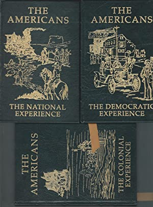 The Americans 3 Volumes, Complete, Including The Colonial Experience, The National Experience, &amp...