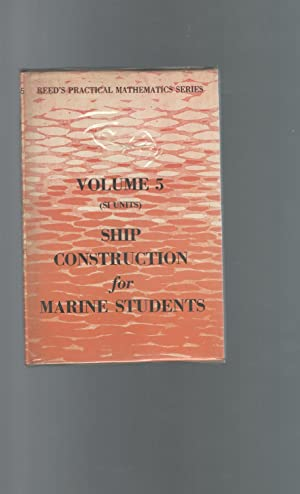 Reed's Ship Construction for Marine Engineers (Reed's: Stokoe, E. A.