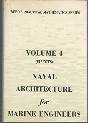 Reed's Naval Architecture for Marine Engineers (Reed's: Stokoe, E.A.