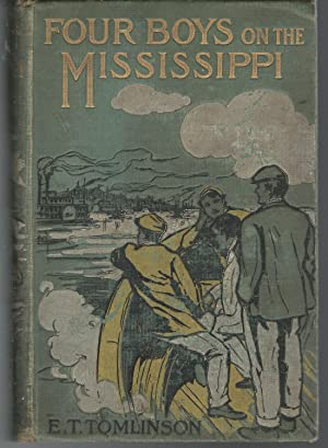 Four Boys on the Mississippi:Where They Went, What They Did, and What They Saw (#3 in Our Own Land ...