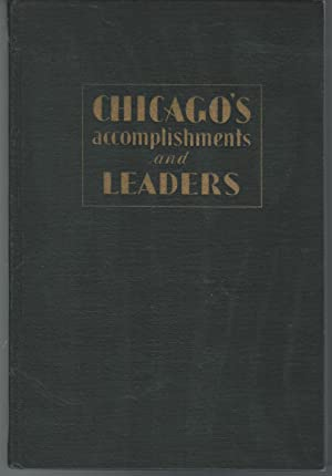 Chicago's Accomplishments and Leaders: Bishop, Glenn A. & Gilbert, Paul T