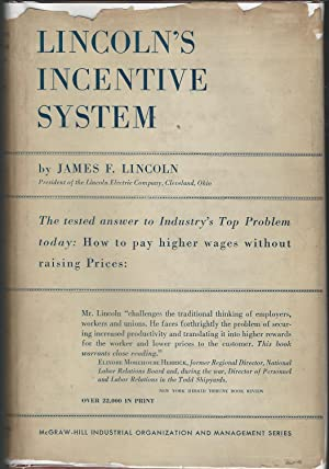 Lincoln's Incentive System Covering the Basic Principles: Lincoln, James F
