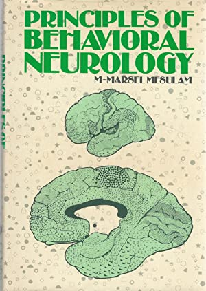 Principles of Behavioral Neurology: Mesulam, M-Marsel