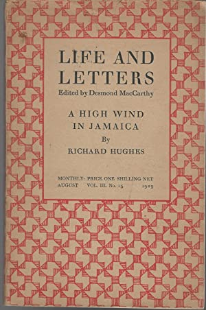 """Life and Letters, Vol.III, No. 15, August 1929 -Includes chapters I-X of Richard Hughes """"A ..."""