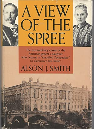 A View of the Spree: Smith, Alson J