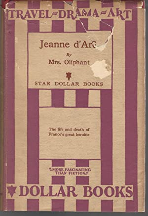 Jeanne D'Arc: Her Life and Death (Star: Oliphant, Mrs (Margaret
