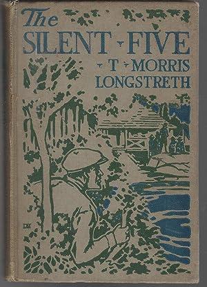 The Silent Five: Longstreth, T. Morris