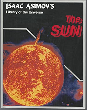 The Sun (Library of the Universe Series): Asimov, Isaac